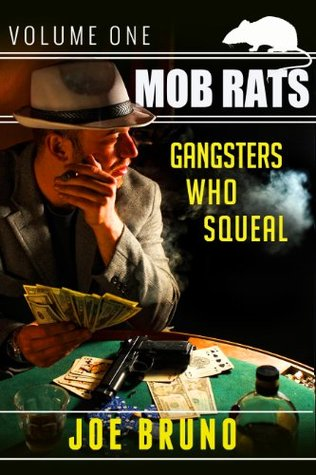 Mob Rats - Gangsters Who Squeal - Volume 1