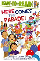 Here Comes the Parade!: with audio recording