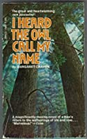 a literary analysis of the book i heard the owl call my name by margaret craven The book i heard the owl call my name  habits, formed by practice in focusing on interpretive comprehension and literary techniques,.