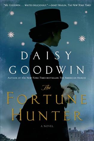 Cover The Fortune Hunter - Daisy Goodwin