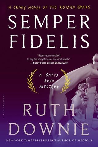 Semper Fidelis: A Novel of the Roman Empire