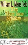 The Mary Jane Mystery