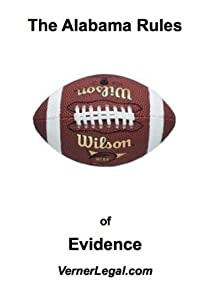 """Alabama Rules of Evidence (""""Just the Rules"""" Series)"""