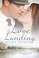 Love on Landing (A Meadow Ridge Romance)