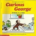 Curious George Bakes a Cake