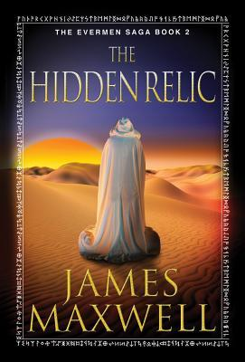 The Hidden Relic by James   Maxwell