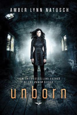 Unborn by Amber Lynn Natusch