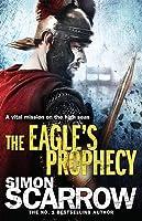 The Eagle's Prophecy (Eagle #6)