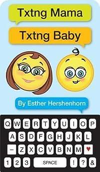 Txtng Mama Txtng Baby