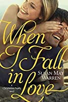 When I Fall in Love (Christiansen Family, #3)