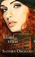 Blind Trust: Port Aster Secrets
