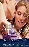 Secret Designs (Secret Dreams, #2)