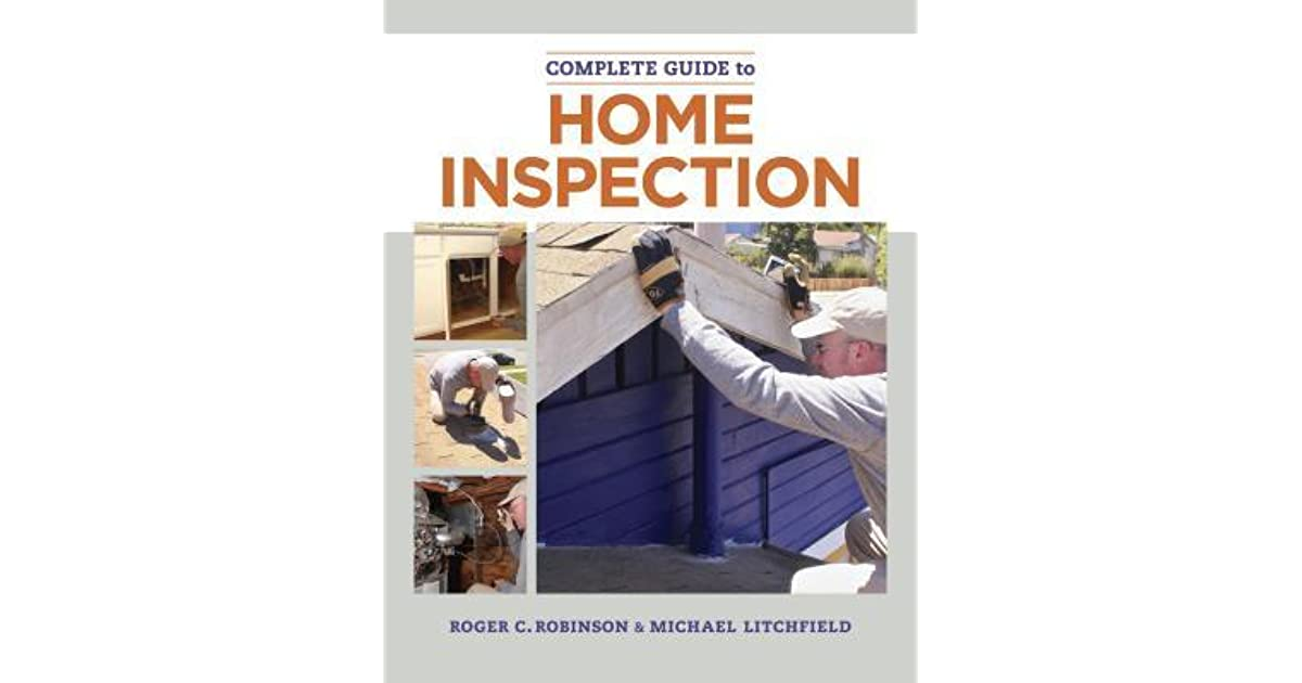 the complete guide to home inspection roger robinson pdf