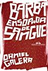 Barba Ensopada de Sangue by Daniel Galera