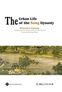 The Urban Life of the Song Dynasty
