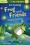 Outdoor Surprises (Frog and Friends, #5)