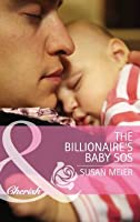 The Billionaire's Baby SOS (The Larkville Legacy #8)