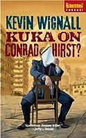 Kuka on Conrad Hirst?