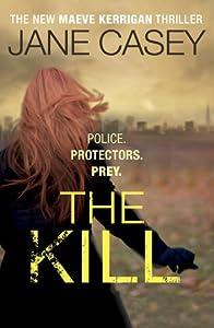 The Kill (Maeve Kerrigan, #5)