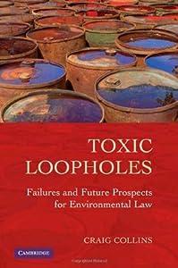 Toxic Loopholes