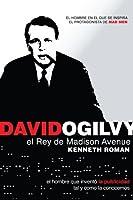 David Ogilvy. El rey de Madison Avenue