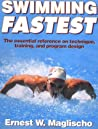 Swimming Fastest by Ernest W. Maglischo