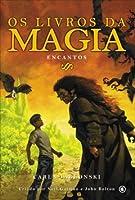 Encantos (Os livros da magia, #2)