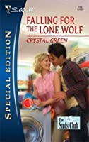 Falling for the Lone Wolf (Silhouette Special Edition)