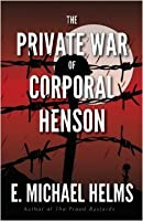 ThePrivate War of Corporal Henson