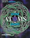 The World Of Atoms And Quarks