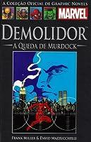Demolidor: A Queda de Murdock (A Coleção Oficial de Graphic Novels da Marvel, #8)