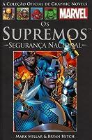 Os Supremos: Segurança Nacional (A Coleção Oficial de Graphic Novels da Marvel, #29)
