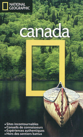 Les Guides de Voyage National Geographic: Canada  by  Michael Ivory