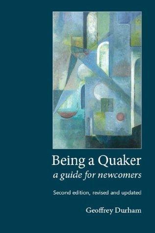 Being a Quaker