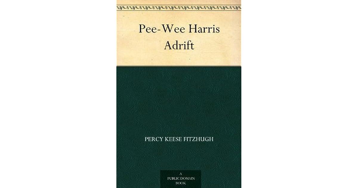 Pee Wee Harris Adrift By Percy Keese Fitzhugh