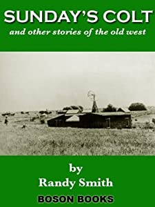 Sundays Colt and Other Stories of the Old West