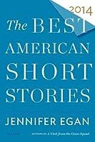 The Best American Short Stories 2014 (Best American Series)