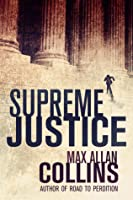 Supreme Justice (Reeder and Rogers, #1)