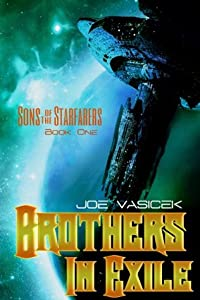 Brothers in Exile (Sons of the Starfarers, #1)