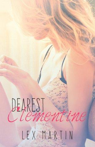 Dearest Clementine by Lex Martin
