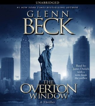 By Glenn Beck: The Overton Window [Audiobook]