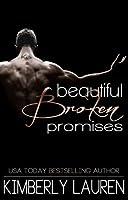 Beautiful Broken Promises (Broken, #3)