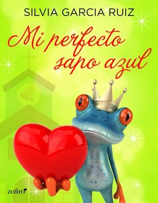 Mi Perfecto Sapo Azul By Silvia García Ruiz