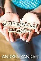 Marrying Ember (November Blue, #3.5)