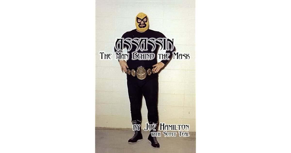 Iodnzskabavibm In his active days, hamilton was best known as one half of the tag team the assassins where he was called assassin #1. https www goodreads com book show 22359294 assassin