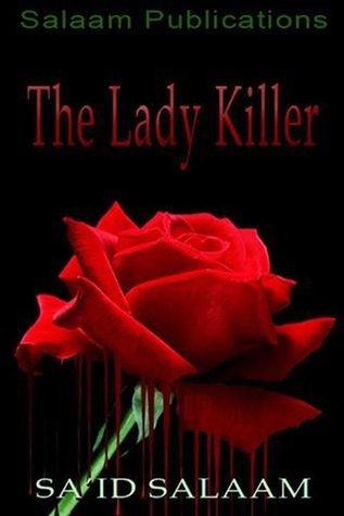 The Lady Killer:A Public Service Announcement