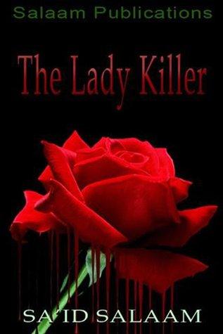 The Lady Killer by Sa'id Salaam