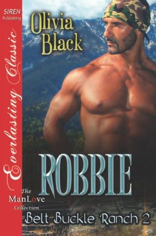 Robbie (Belt Buckle Ranch, #2)