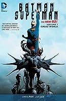 Batman/Superman, Vol. 1: Cross World