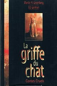 La Griffe du chat: contes cruels